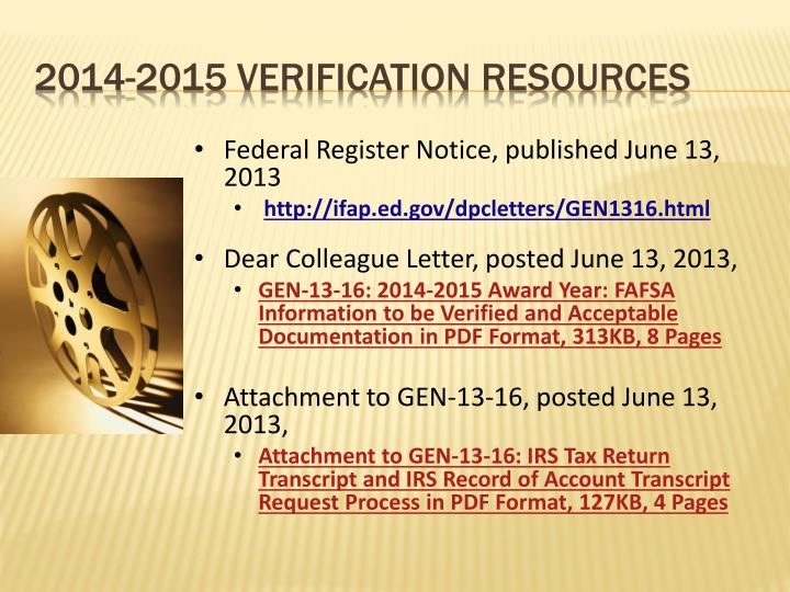 Federal Register Notice, published June 13, 2013