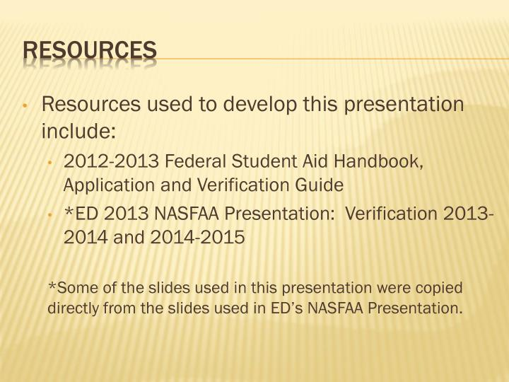 Resources used to develop this presentation include: