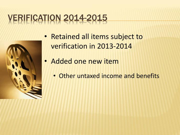 Retained all items subject to verification in 2013-2014