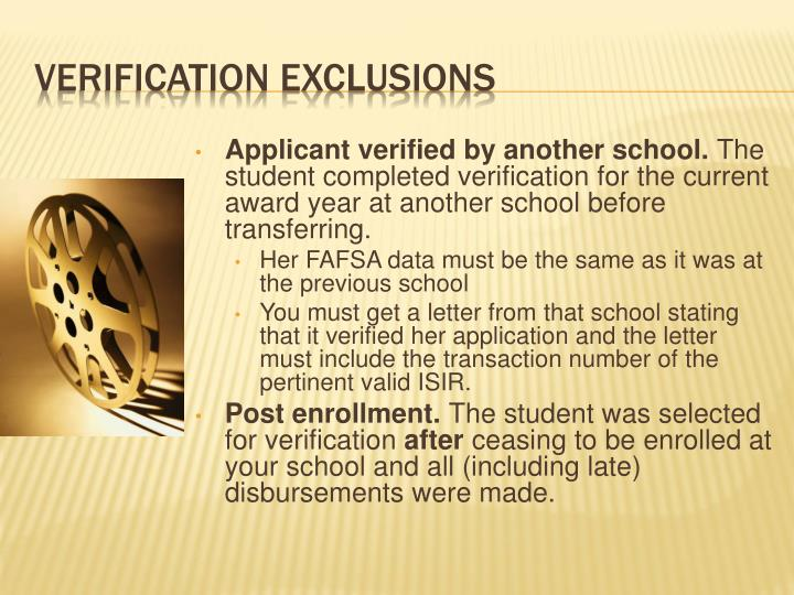 Applicant verified by another school.