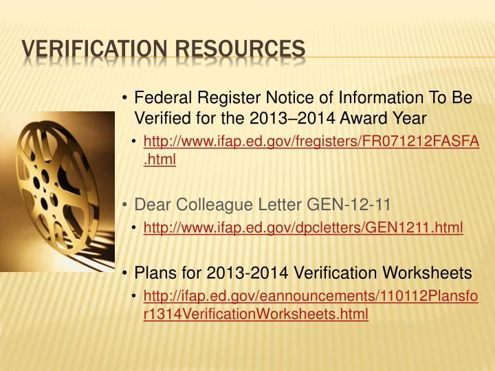 Federal Register Notice of Information To Be Verified for the 2013–2014 Award Year