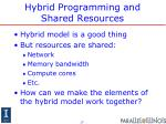 hybrid programming and shared resources1