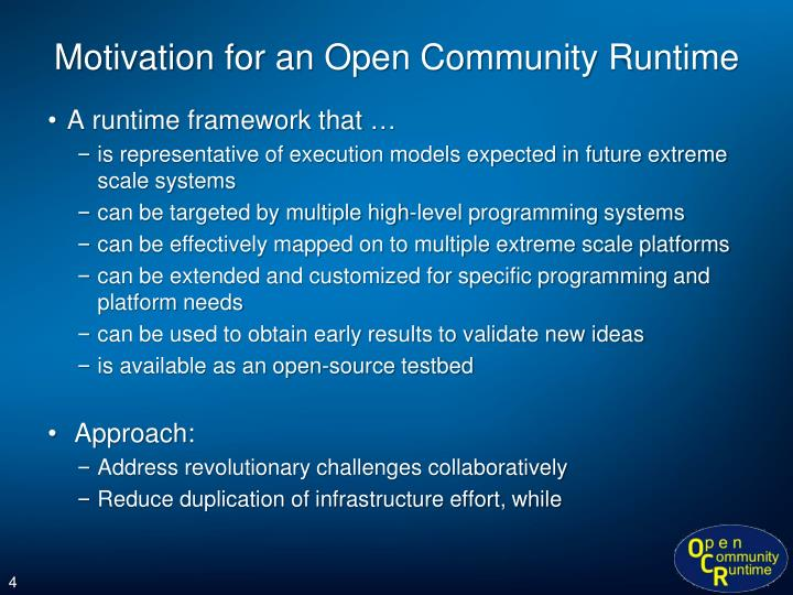 Motivation for an Open Community Runtime