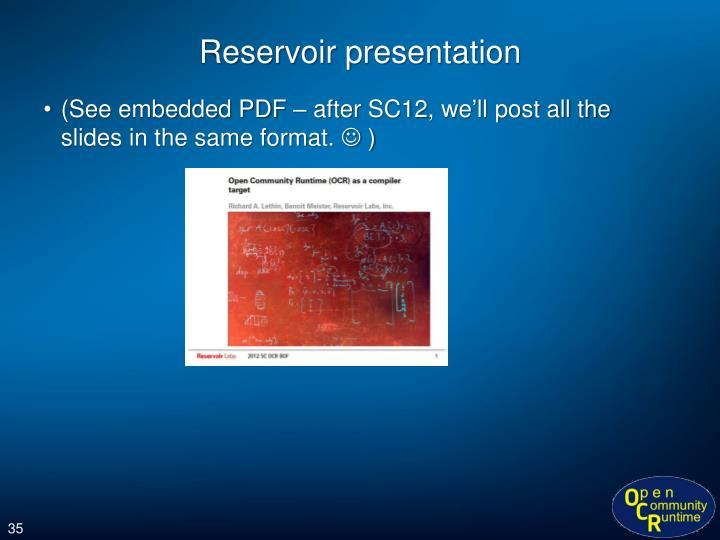 Reservoir presentation