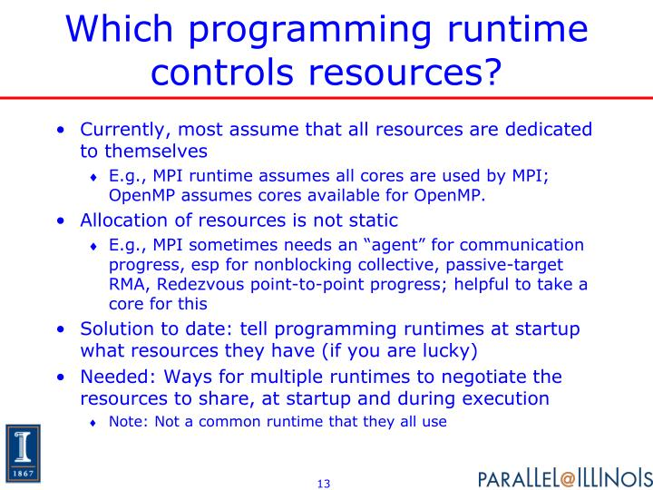 Which programming runtime controls resources?