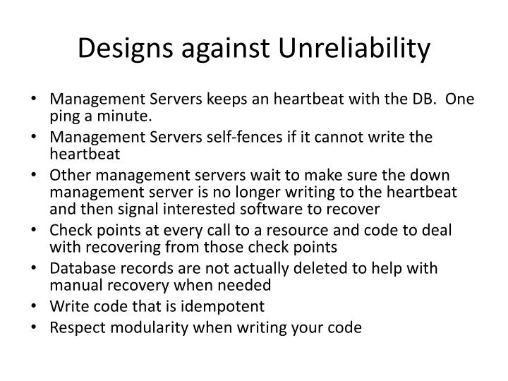 Designs against Unreliability