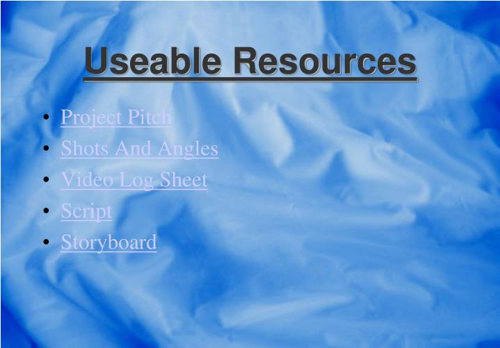 Useable Resources