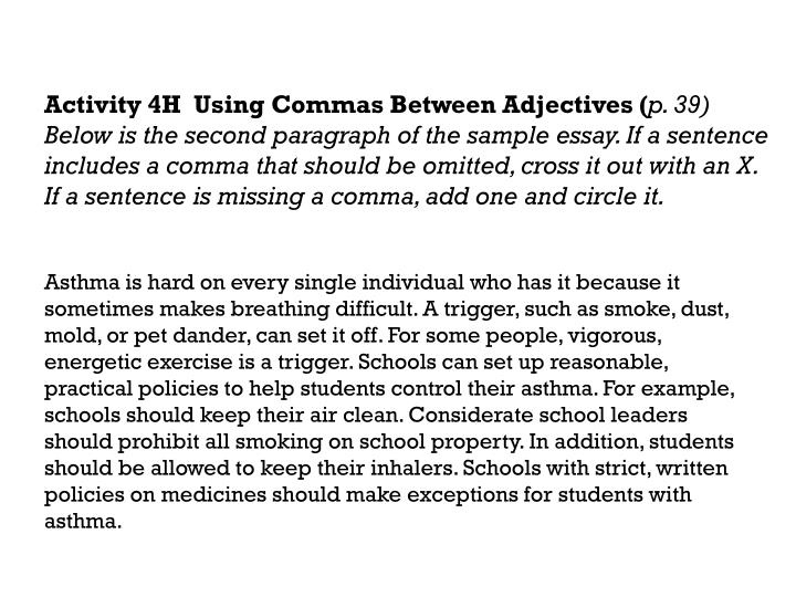 Activity 4H  Using Commas Between Adjectives (