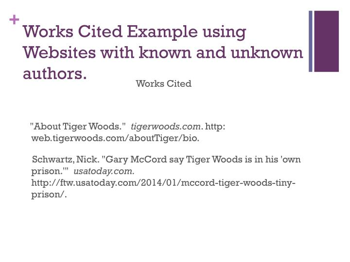 Works Cited Example using Websites with known and unknown authors.