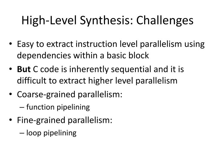 High-Level Synthesis: Challenges