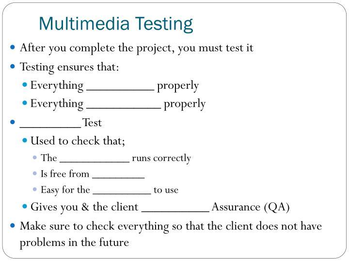 Multimedia Testing
