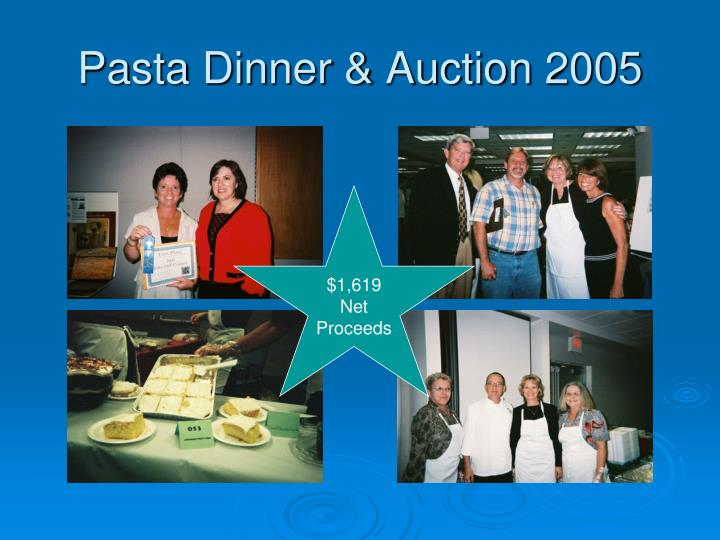 Pasta Dinner & Auction 2005