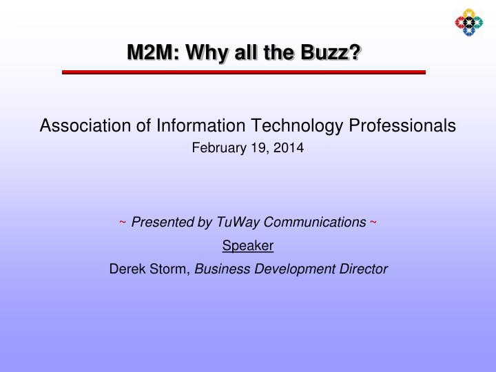 M2m why all the buzz