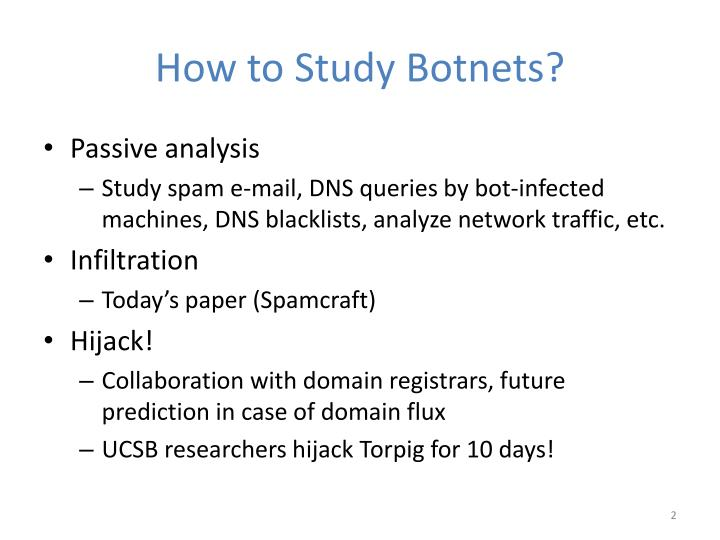How to study botnets