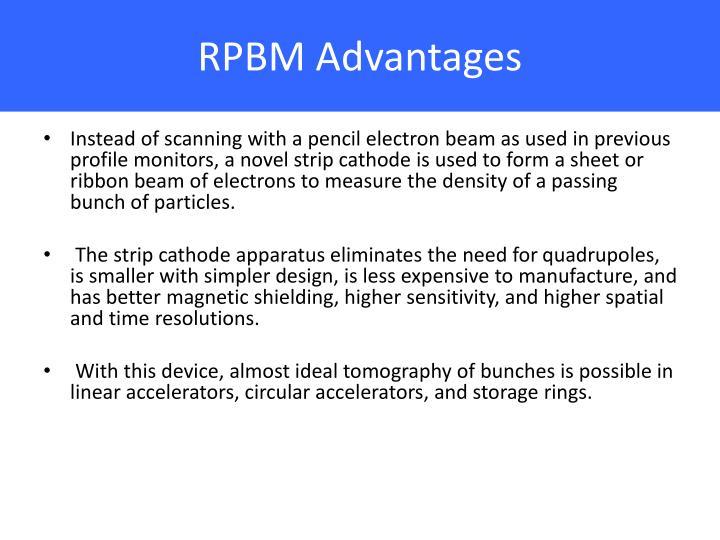 RPBM Advantages