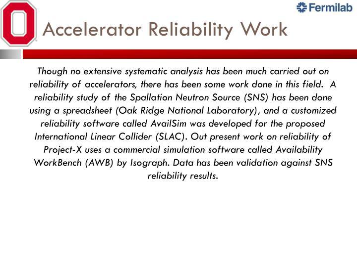Accelerator Reliability Work