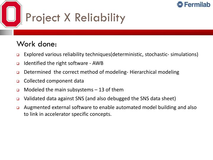 Project X Reliability