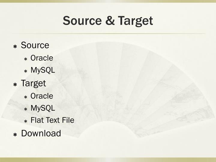 Source & Target