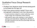 qualitative focus group research methodology