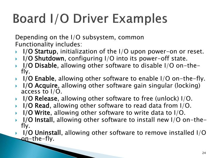 Board I/O Driver Examples