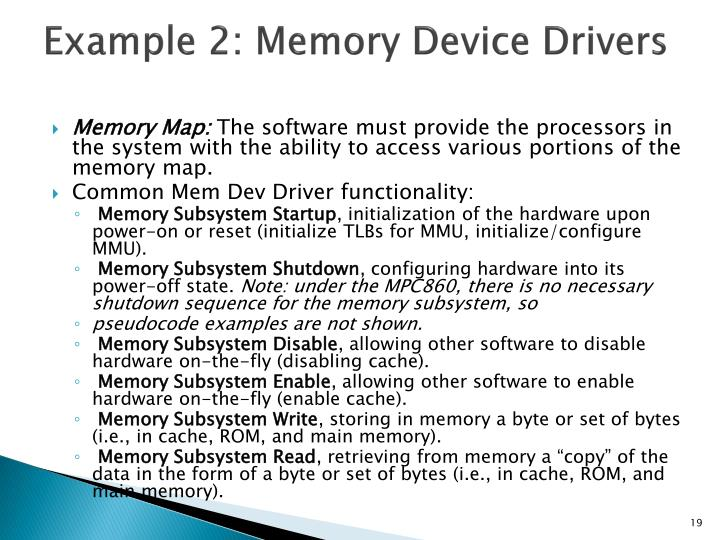 Example 2: Memory Device Drivers