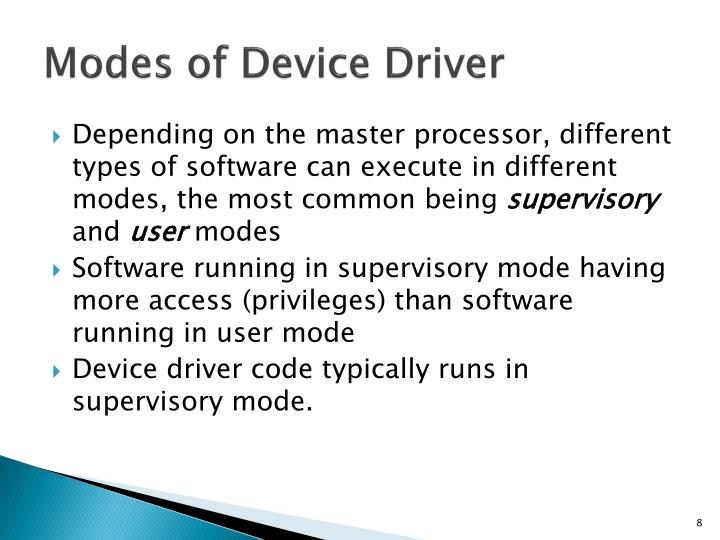 Modes of Device Driver
