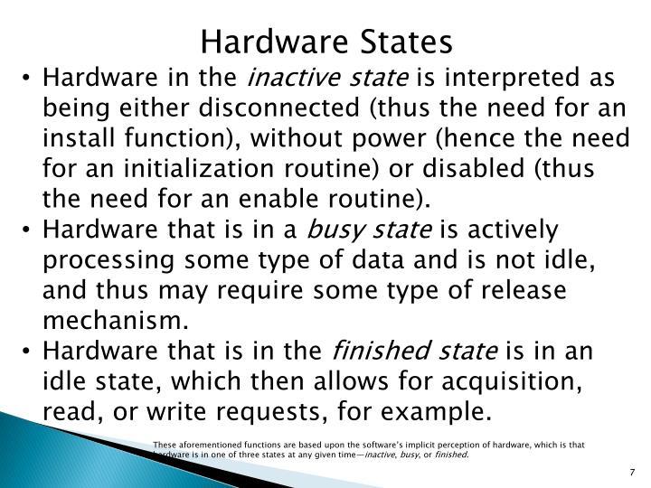 Hardware States