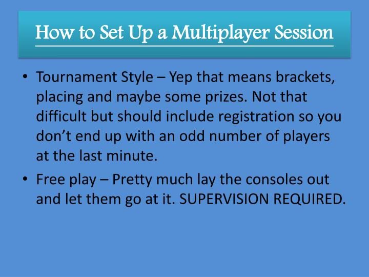 How to Set Up a Multiplayer Session