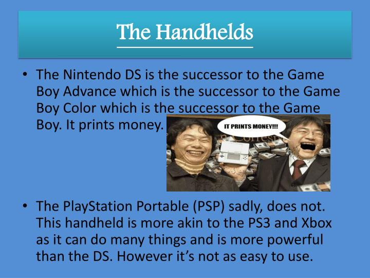The Handhelds