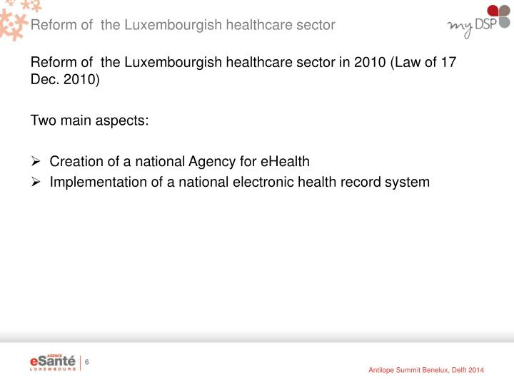 Reform of  the Luxembourgish healthcare sector