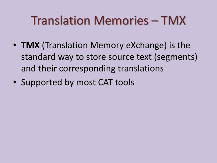 Translation Memories – TMX