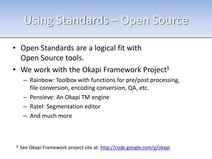 Using Standards – Open Source