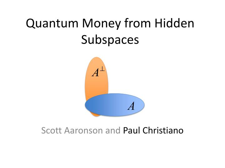 Quantum money from hidden subspaces