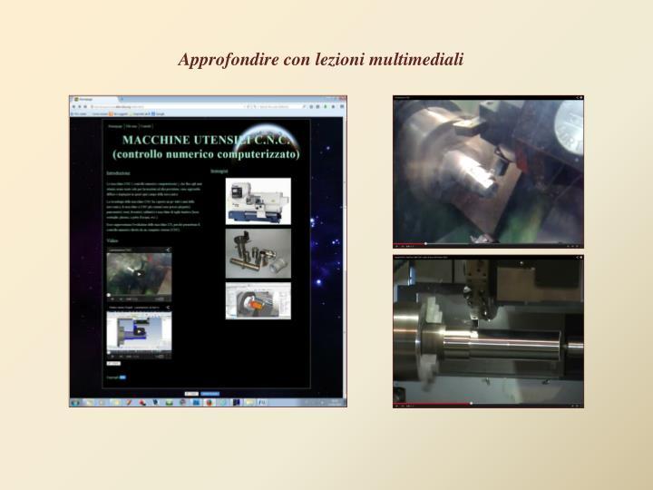 Approfondire con lezioni multimediali