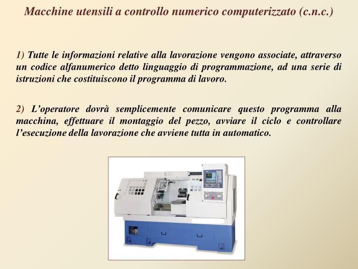 Macchine utensili a controllo numerico computerizzato (