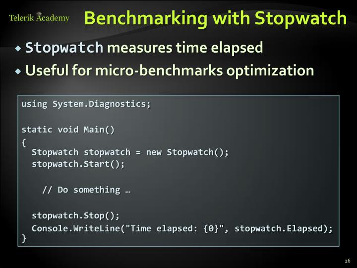 Benchmarking with Stopwatch