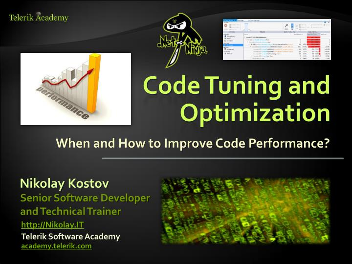 Code tuning and optimization