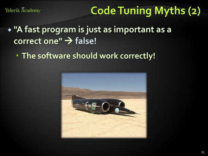 Code Tuning Myths (2)