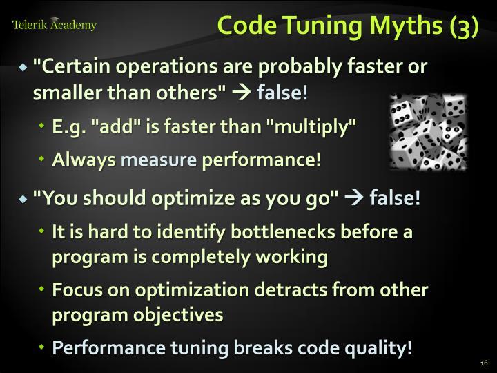 Code Tuning Myths (3)