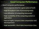 good computer performance