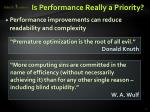 is performance really a priority