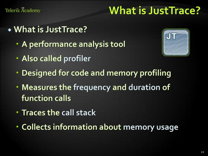 What is JustTrace
