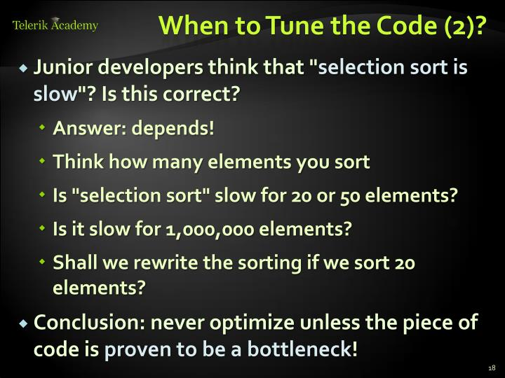 When to Tune the Code (2)?