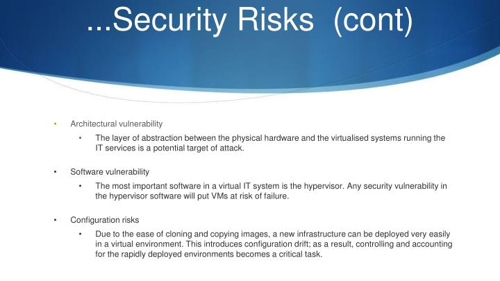 ...Security Risks  (cont)