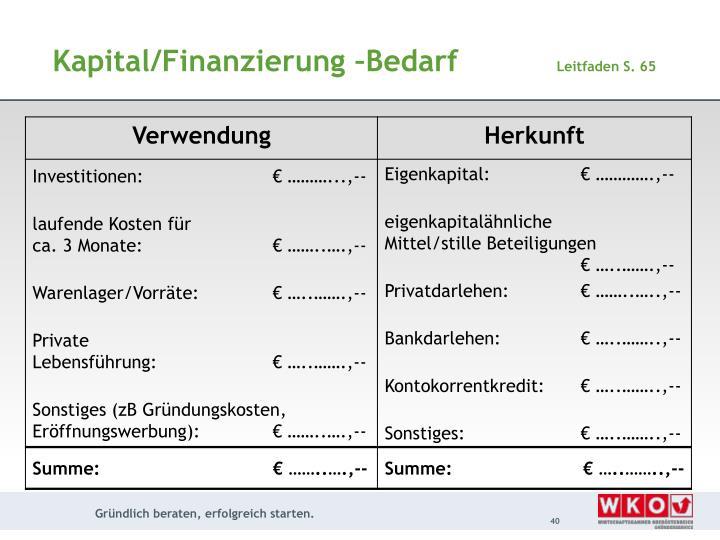Kapital/Finanzierung –Bedarf