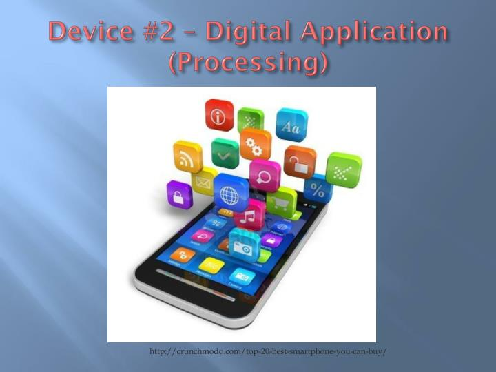Device #2 – Digital Application (Processing)