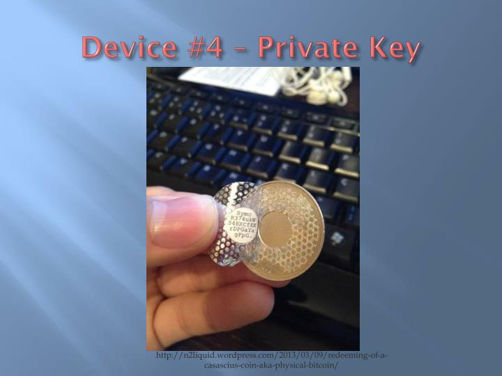 Device #4 – Private Key