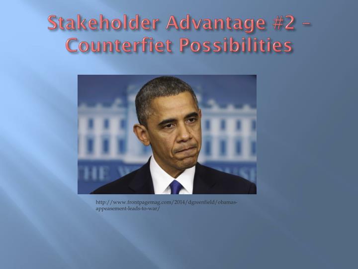 Stakeholder Advantage #2 –