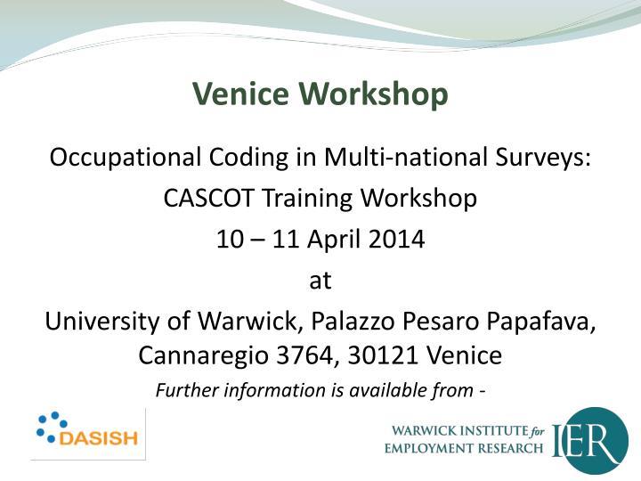 Venice Workshop
