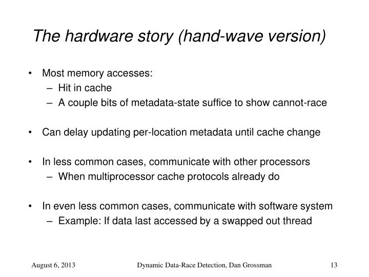 The hardware story (hand-wave version)